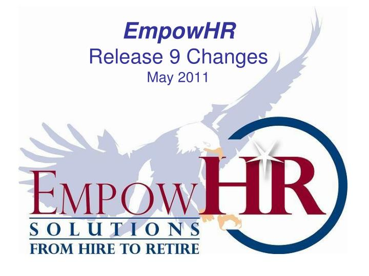 empowhr release 9 changes may 2011 n.