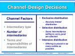 channel design decisions2
