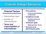 channel design decisions3