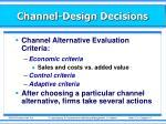 channel design decisions4