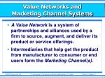 value networks and marketing channel systems