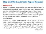stop and wait automatic repeat request12