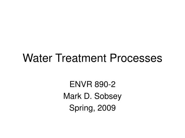 water treatment processes n.
