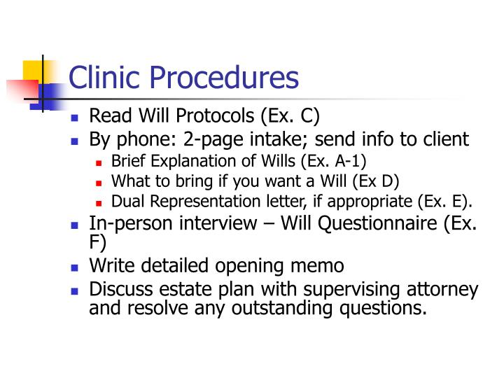 Clinic Procedures