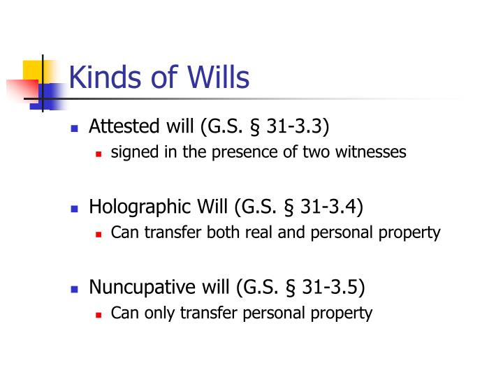 Kinds of Wills
