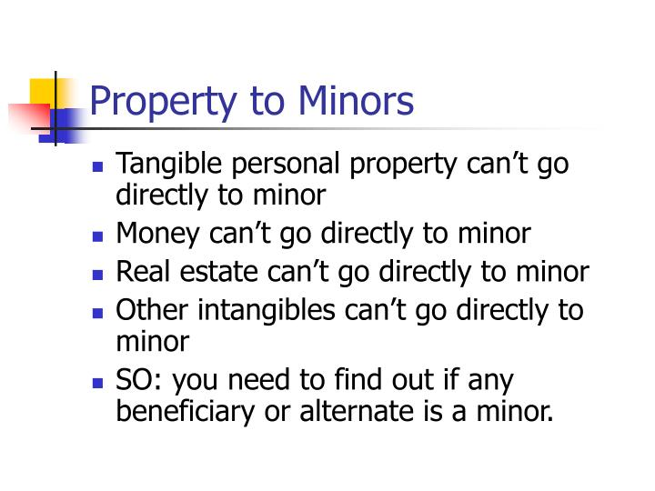 Property to Minors
