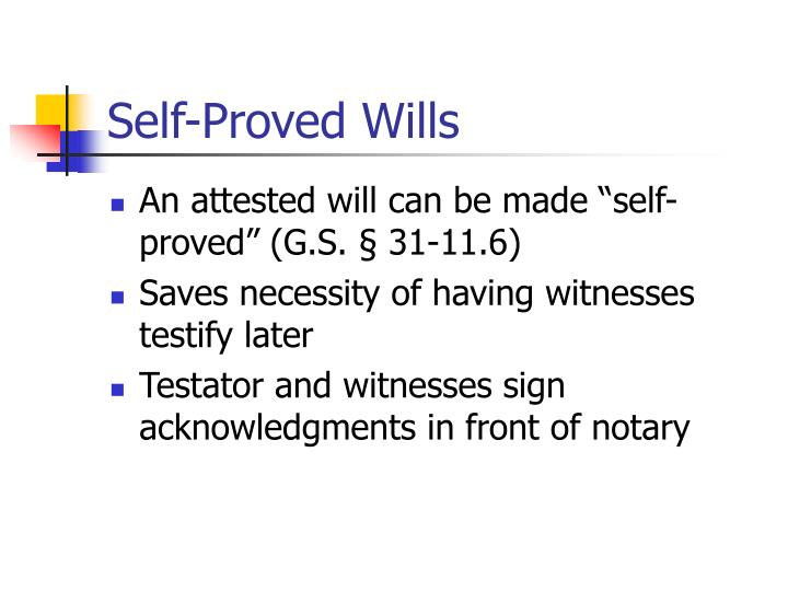 Self-Proved Wills
