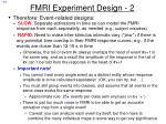fmri experiment design 2
