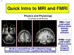 quick intro to mri and fmri