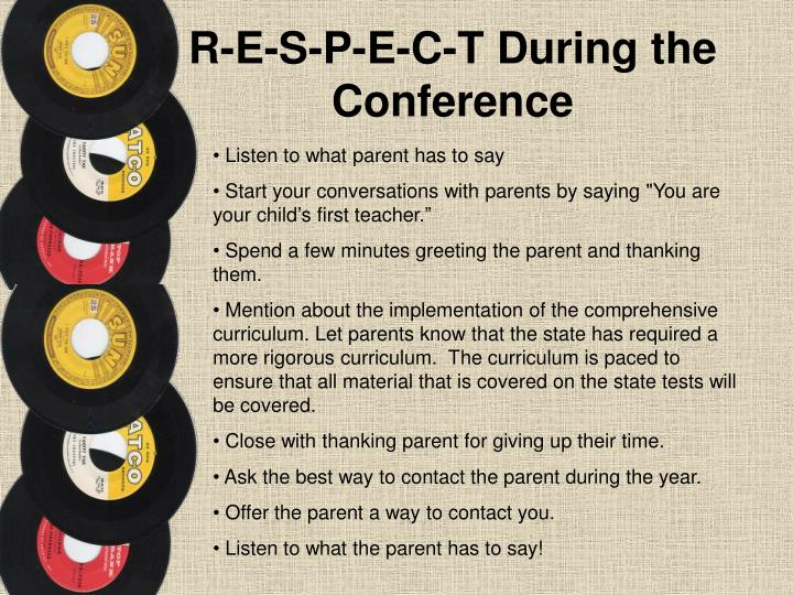 R-E-S-P-E-C-T During the Conference
