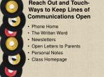 reach out and touch ways to keep lines of communications open