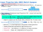 linear projection aka ams sketch synopses