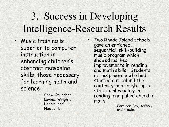 Music training is superior to computer instruction in enhancing children's abstract reasoning skills, those necessary for learning math and science