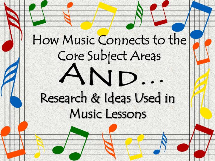 How Music Connects to the Core Subject Areas
