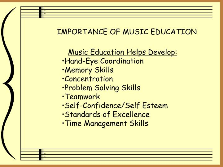IMPORTANCE OF MUSIC EDUCATION