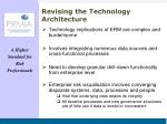 revising the technology architecture