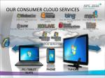 our consumer cloud services
