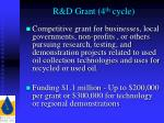 r d grant 4 th cycle