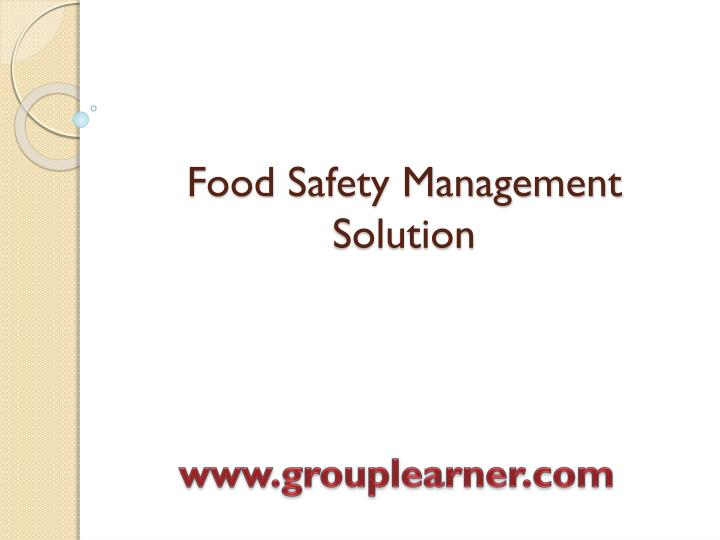 Food safety management solution