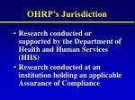ohrp s jurisdiction