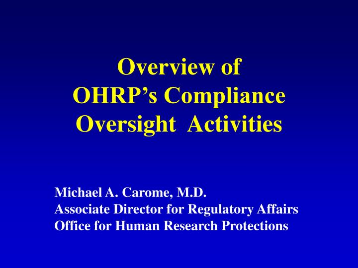 overview of ohrp s compliance oversight activities n.