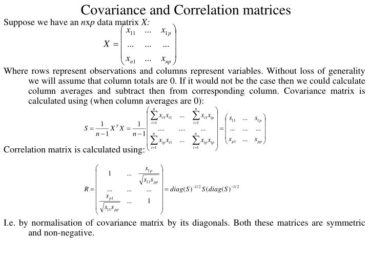Covariance and Correlation matrices