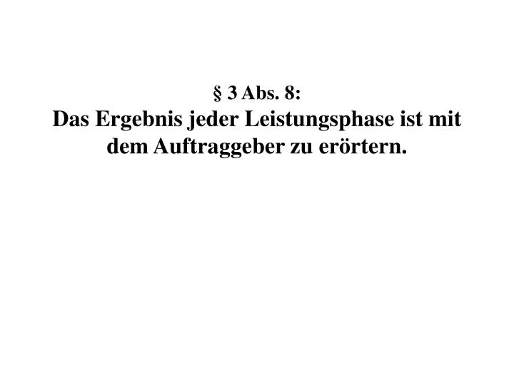 § 3 Abs. 8: