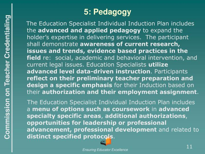 5: Pedagogy