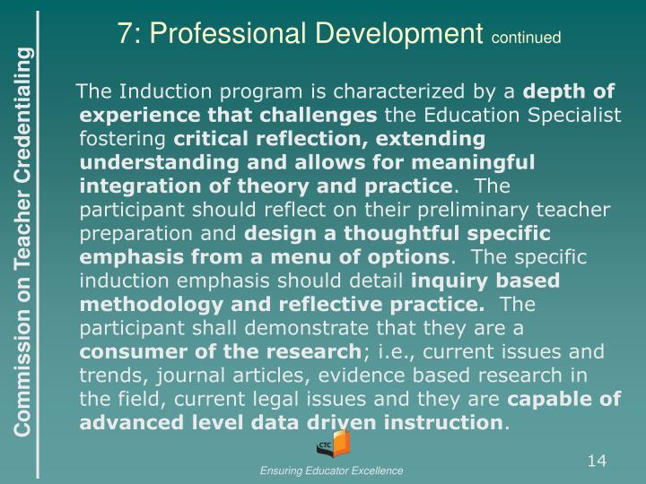 7: Professional Development
