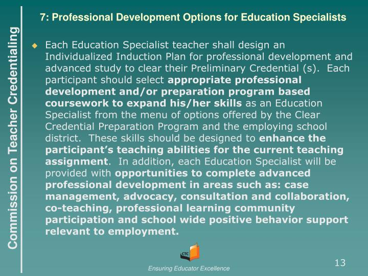7: Professional Development Options for Education Specialists