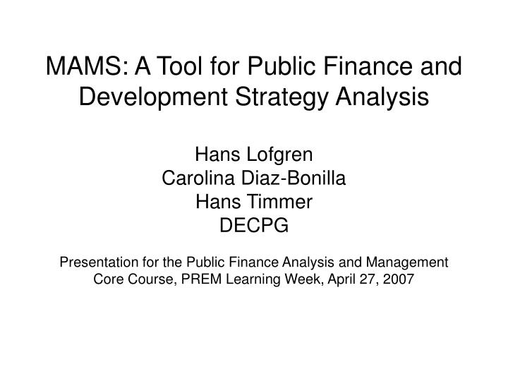 mams a tool for public finance and development strategy analysis n.