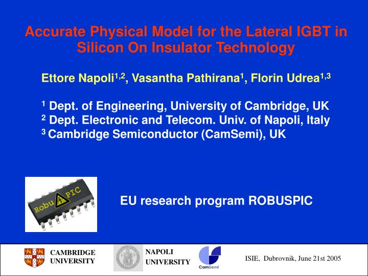 Accurate Physical Model for the Lateral IGBT in Silicon On Insulator Technology