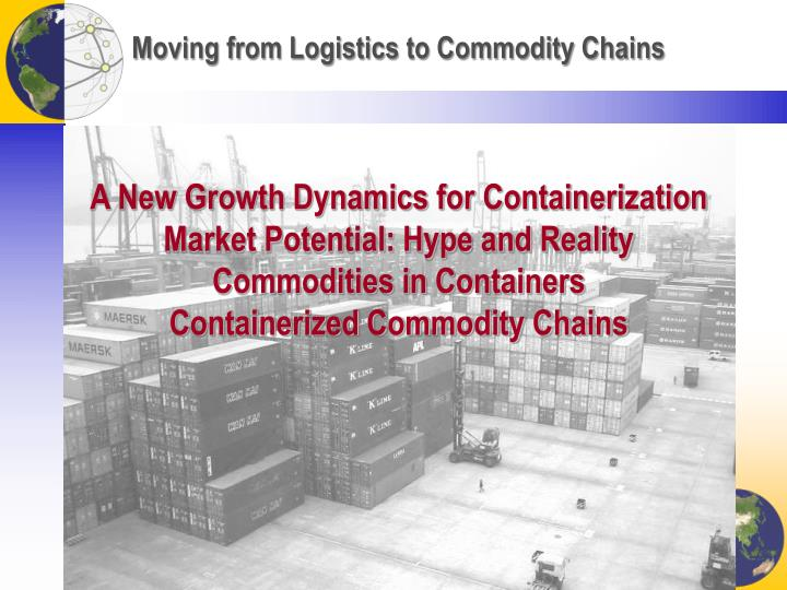Moving from logistics to commodity chains
