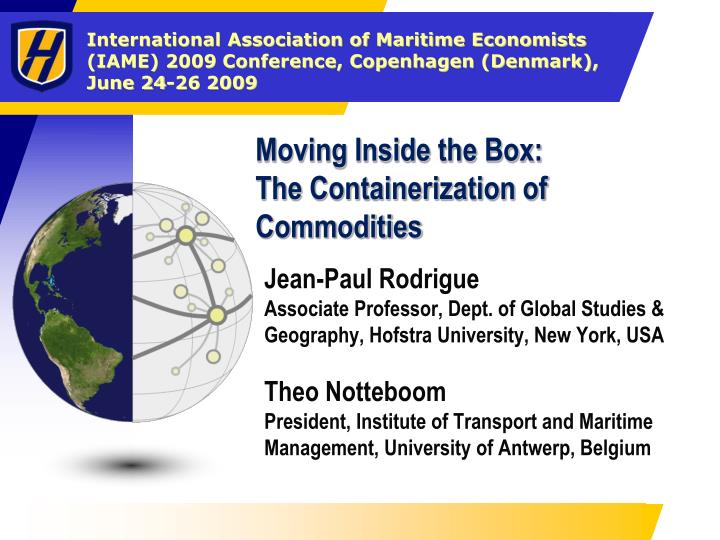 Moving inside the box the containerization of commodities