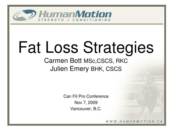 fat loss strategies carmen bott msc cscs rkc julien emery bhk cscs n.