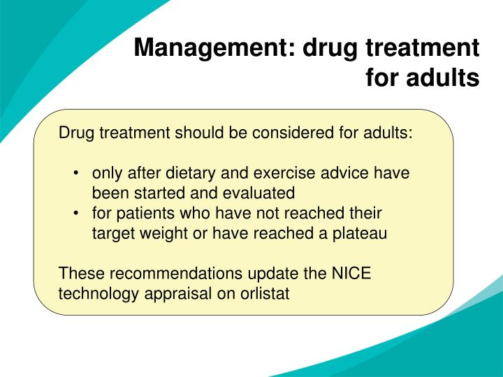Management: drug treatment for adults