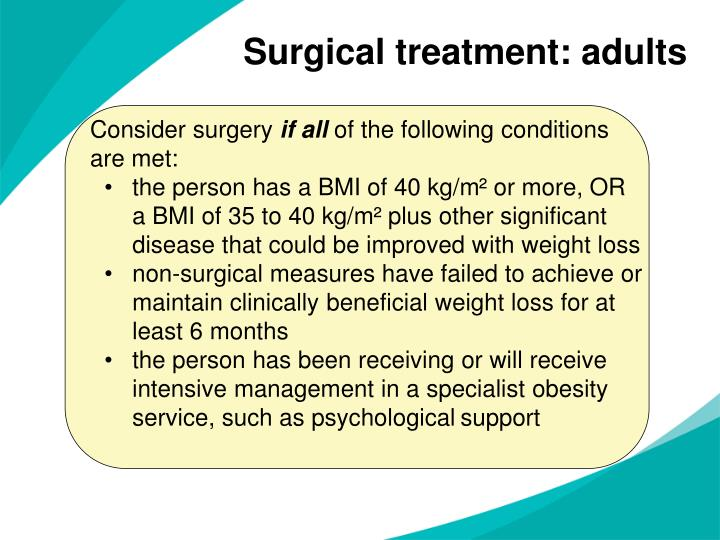 Surgical treatment: adults