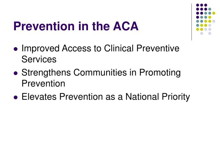 Prevention in the aca