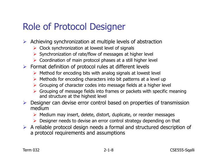 Role of Protocol Designer