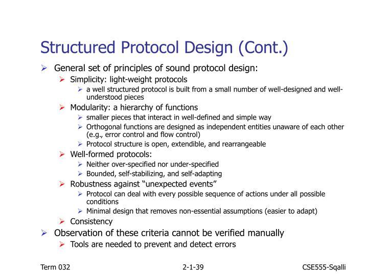 Structured Protocol Design (Cont.)