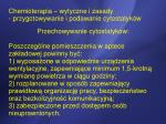 chemioterapia wytyczne i zasady przygotowywanie i podawanie cytostatyk w1