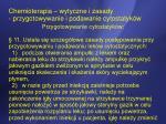 chemioterapia wytyczne i zasady przygotowywanie i podawanie cytostatyk w8