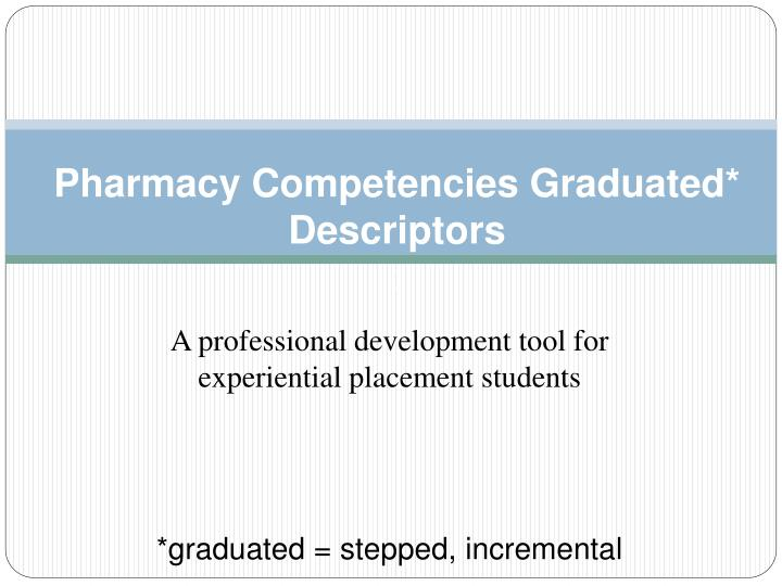 pharmacy competencies graduated descriptors n.