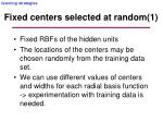 fixed centers selected at random 1