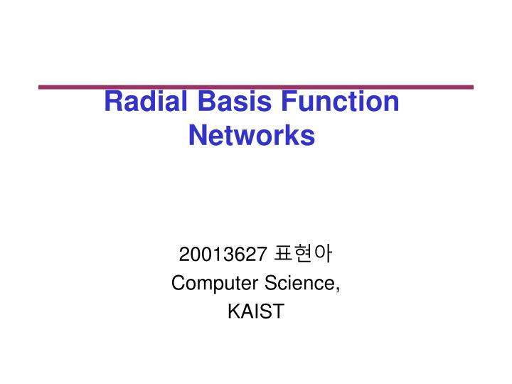 radial basis function networks n.