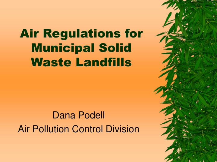air regulations for municipal solid waste landfills n.