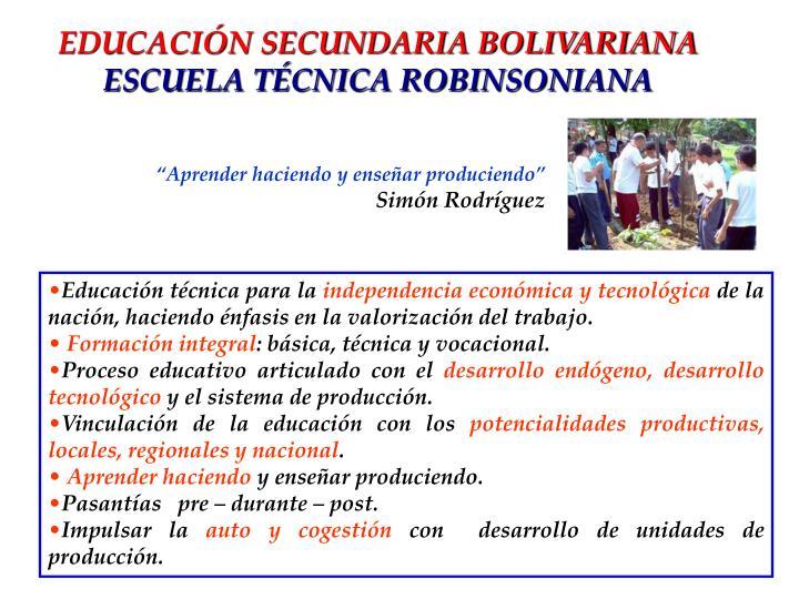 EDUCACIÓN SECUNDARIA BOLIVARIANA