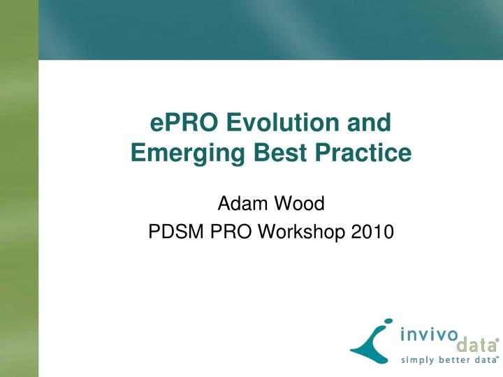 epro evolution and emerging best practice n.