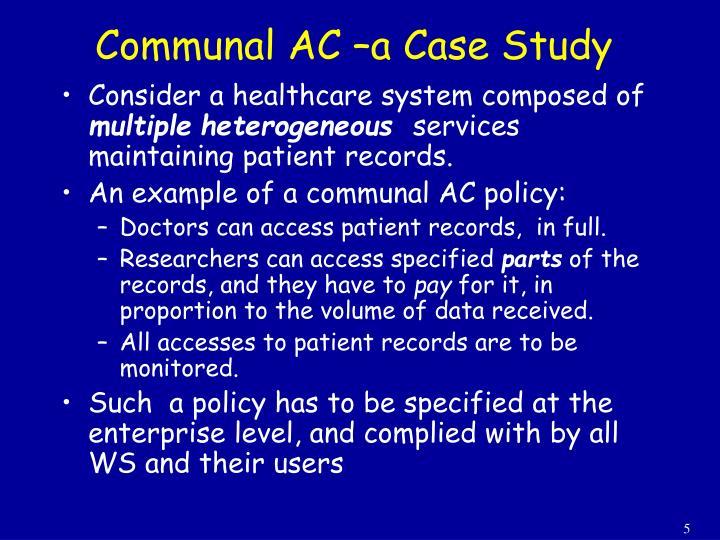 Communal AC –a Case Study