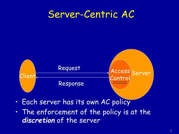 Server-Centric AC